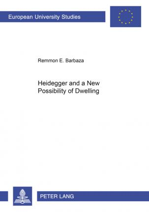 Heidegger and a New Possibility of Dwelling