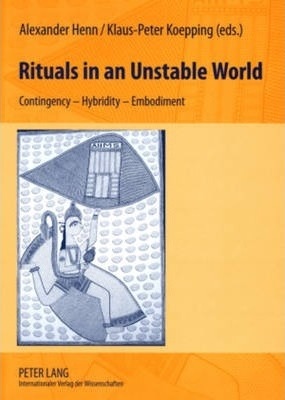 Rituals in an Unstable World