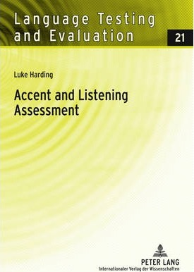Accent and Listening Assessment : Luke Harding : 9783631609392