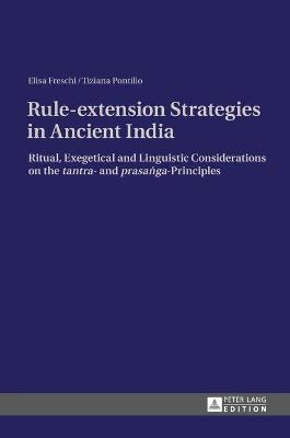 Rule-extension Strategies in Ancient India