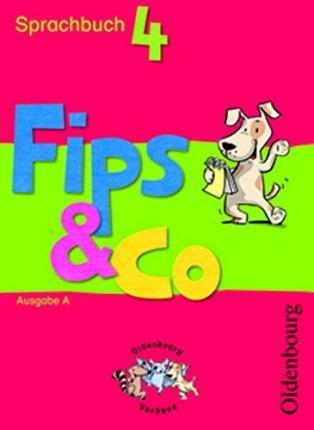 Fips & Co Sprachbuch  A 4