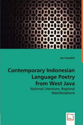 Contemporary Indonesian Language Poetry from West Java