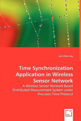 Time Synchronization Application in Wireless Sensor Network