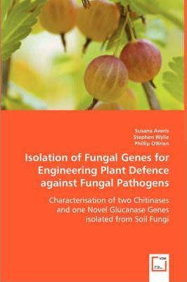 Isolation of Fungal Genes for Engineering Plant Defence Against Fungal Pathogens