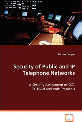 Security of Public and IP Telephone Networks