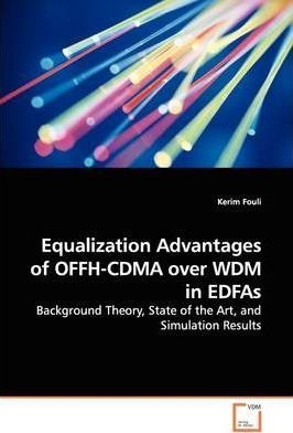 Equalization Advantages of Offh-Cdma Over Wdm in Edfas