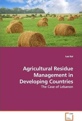 Agricultural Residue Management in Developing Countries