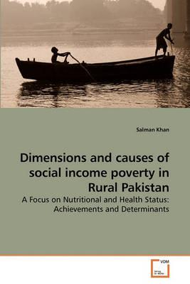 Dimensions and Causes of Social Income Poverty in Rural Pakistan