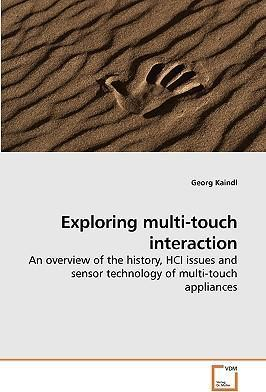 Exploring Multi-Touch Interaction