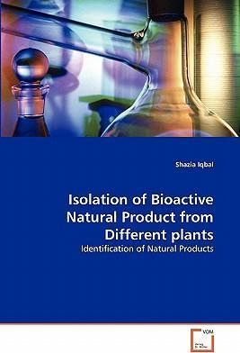 Isolation of Bioactive Natural Product from Different Plants