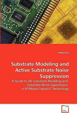 Substrate Modeling and Active Substrate Noise Suppression
