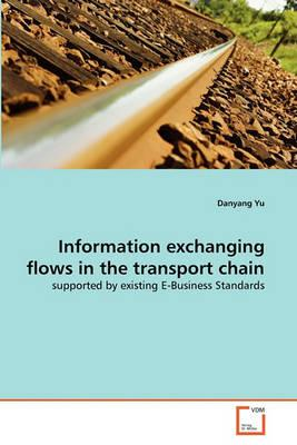 Information Exchanging Flows in the Transport Chain