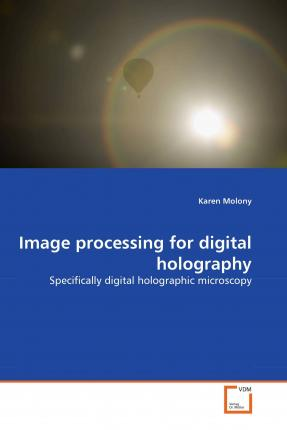 Image Processing for Digital Holography