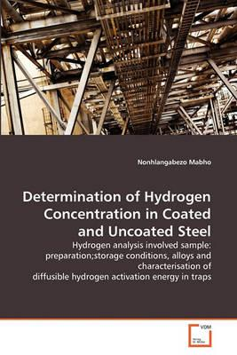 Determination of Hydrogen Concentration in Coated and Uncoated Steel