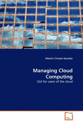 Managing Cloud Computing