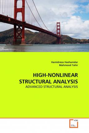 High-Nonlinear Structural Analysis