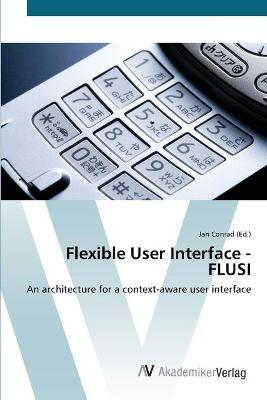 Flexible User Interface - Flusi