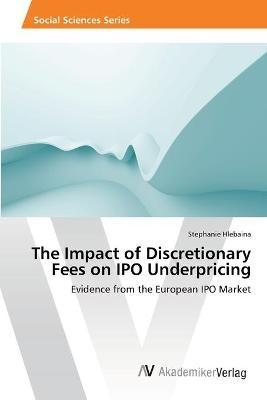 The Impact of Discretionary Fees on IPO Underpricing