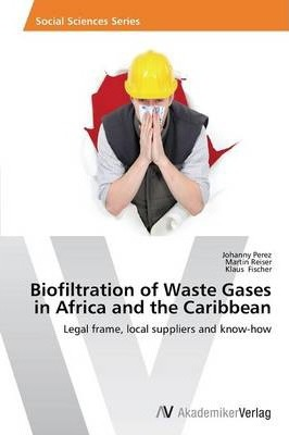 Biofiltration of Waste Gases in Africa and the Caribbean