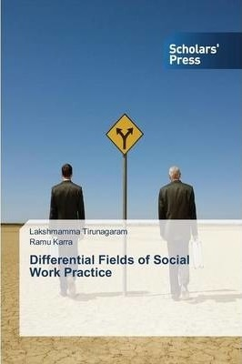 Differential Fields of Social Work Practice