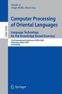 Computer Processing of Oriental Languages: 22nd International Conference, ICCPOL 2009, Hong Kong, March 26-27, 2009. Proceedings