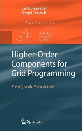 Higher-order Components for Grid Programming