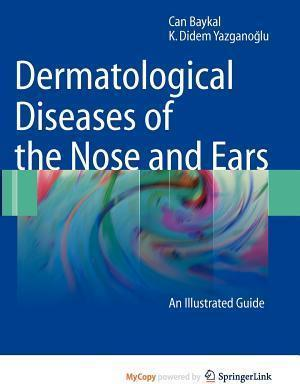 Dermatological Diseases of the Nose and Ears