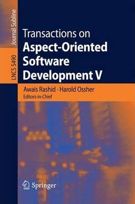 Transactions on Aspect-Oriented Software Development V: Focus: Aspects, Dependencies and Interactions