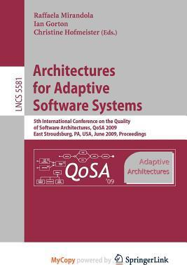 Architectures for Adaptive Software Systems : Raffaela Mirandola ...