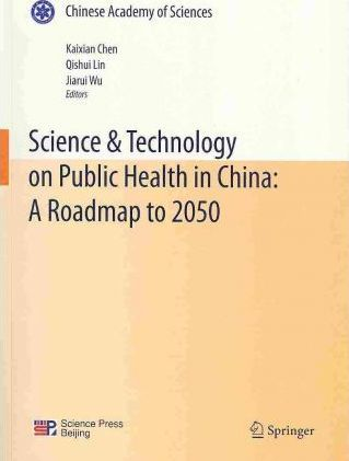 Science & Technology on Public Health in China: A Roadmap to 2050