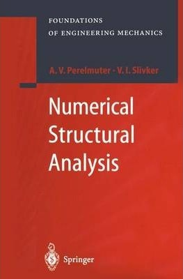 Numerical Structural Analysis  Methods, Models and Pitfalls