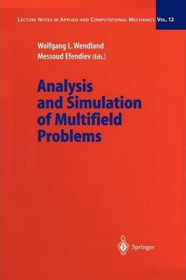 Analysis and Simulation of Multifield Problems