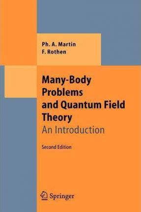 Many-Body Problems and Quantum Field Theory