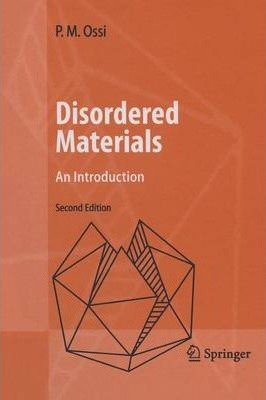 Disordered Materials: An Introduction