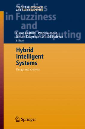 Hybrid Intelligent Systems: Analysis and Design