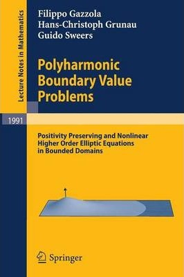 Polyharmonic Boundary Value Problems