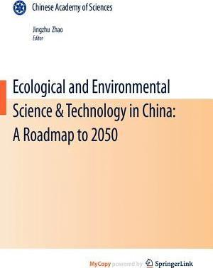 Ecological and Environmental Science & Technology in China