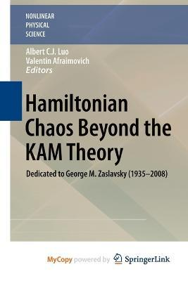 Hamiltonian Chaos Beyond the Kam Theory