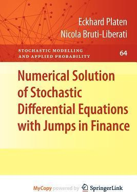 Numerical Solution of Stochastic Differential Equations with