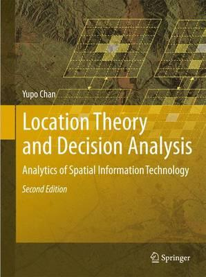 Location Theory and Decision Analysis  Analytics of Spatial Information Technology