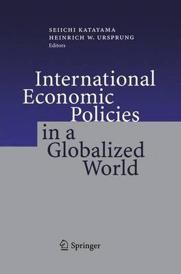 International Economic Policies in a Globalized World