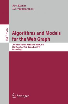Algorithms and Models for the Web-Graph  7th International Workshop, WAW 2010, Stanford, CA, USA, December 13-14, 2010, Proceedings