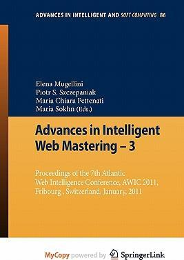 Advances in Intelligent Web Mastering - 3