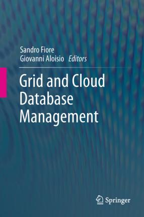 Grid and Cloud Database Management