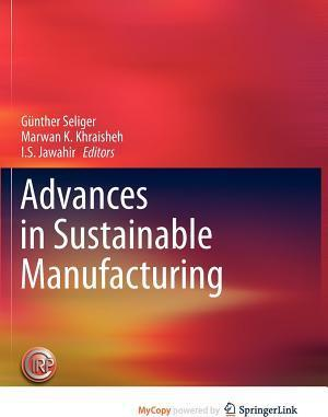 Advances in Sustainable Manufacturing