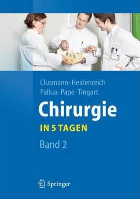 Chirurgie... in 5 Tagen : Band 2