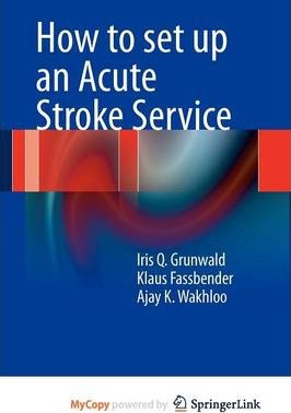 How to Set Up an Acute Stroke Service
