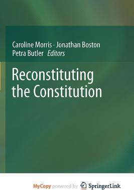 Reconstituting the Constitution