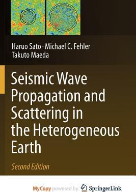 Seismic Wave Propagation and Scattering in the Heterogeneous Earth