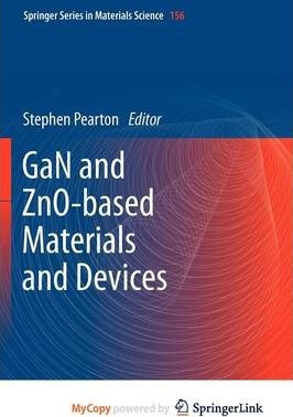 Gan and Zno-Based Materials and Devices